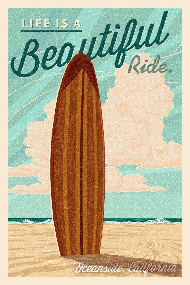 Oceanside, California - Life is a Beautiful Ride Surfboard
