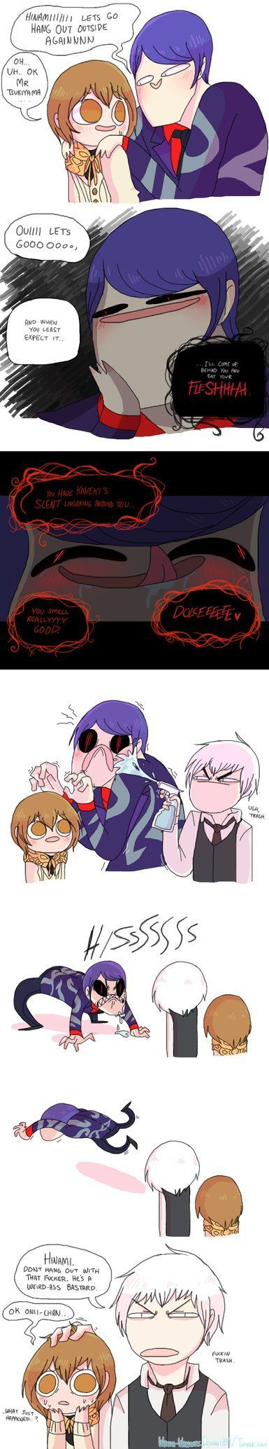 Tsukiyama Shuu    Tokyo Ghoul • Weird-ass Bastard• Now that I've watched the show it's even funnier
