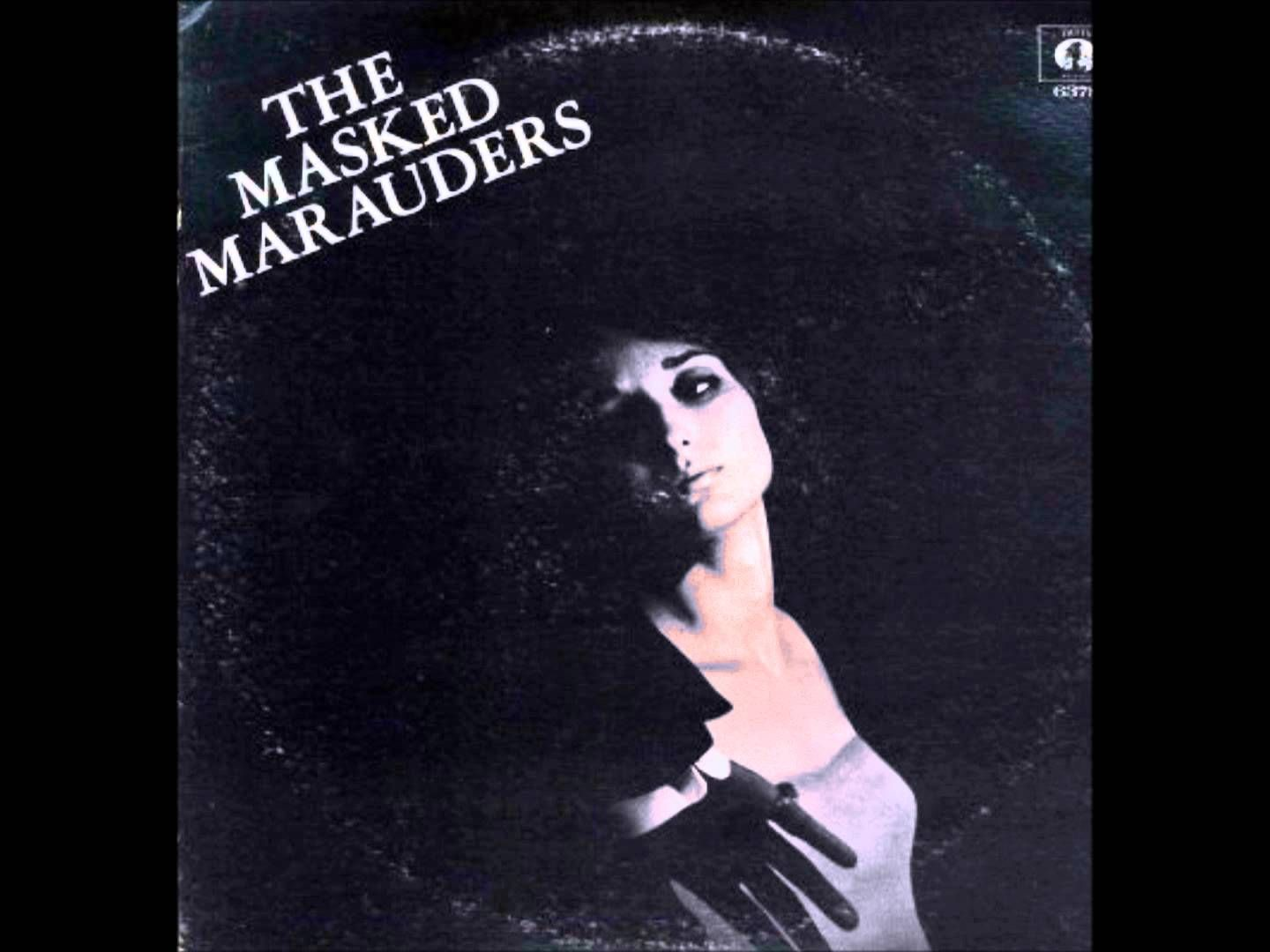 I cant get no nookie -The Masked Marauders