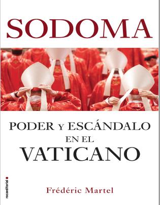 Sodoma Poder Y Escandalo En El Vaticano Frederic Martel 2019 Pdf Y Epub Spirituality Books Mebook Books