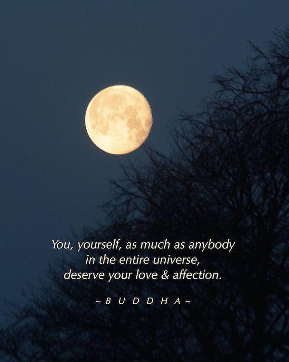 Sie verdienen... Buddha-Zitat, Golden Moon Photographie mit Anführungszeichen, Wortkunst, Liebe & Zuneigung, Mondkalender Liebe, inspirierende Worte