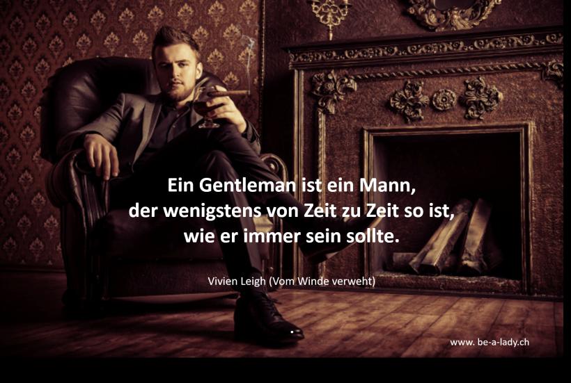 Gentleman Zitate | Gentleman, Zitate, Gentleman sein