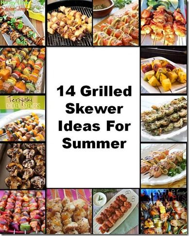 Grilled Skewer Ideas For Summer
