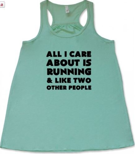 All I Care About Is Running And Like Two Other People shirt