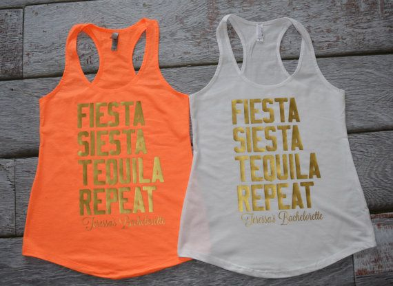 74c393eeb Fiesta Siesta Tequila Repeat Bachelorette tanks Bridal Party tank top  Mexican Spanish