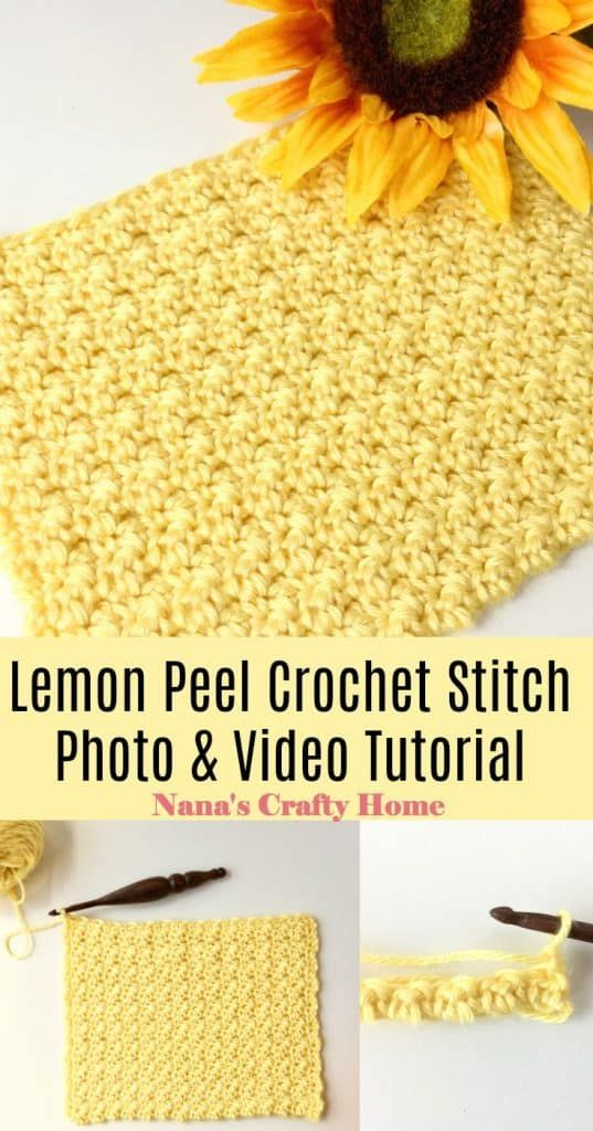 Lemon Peel Crochet Stitch Photo Video Tutorial - Nana's Crafty Home