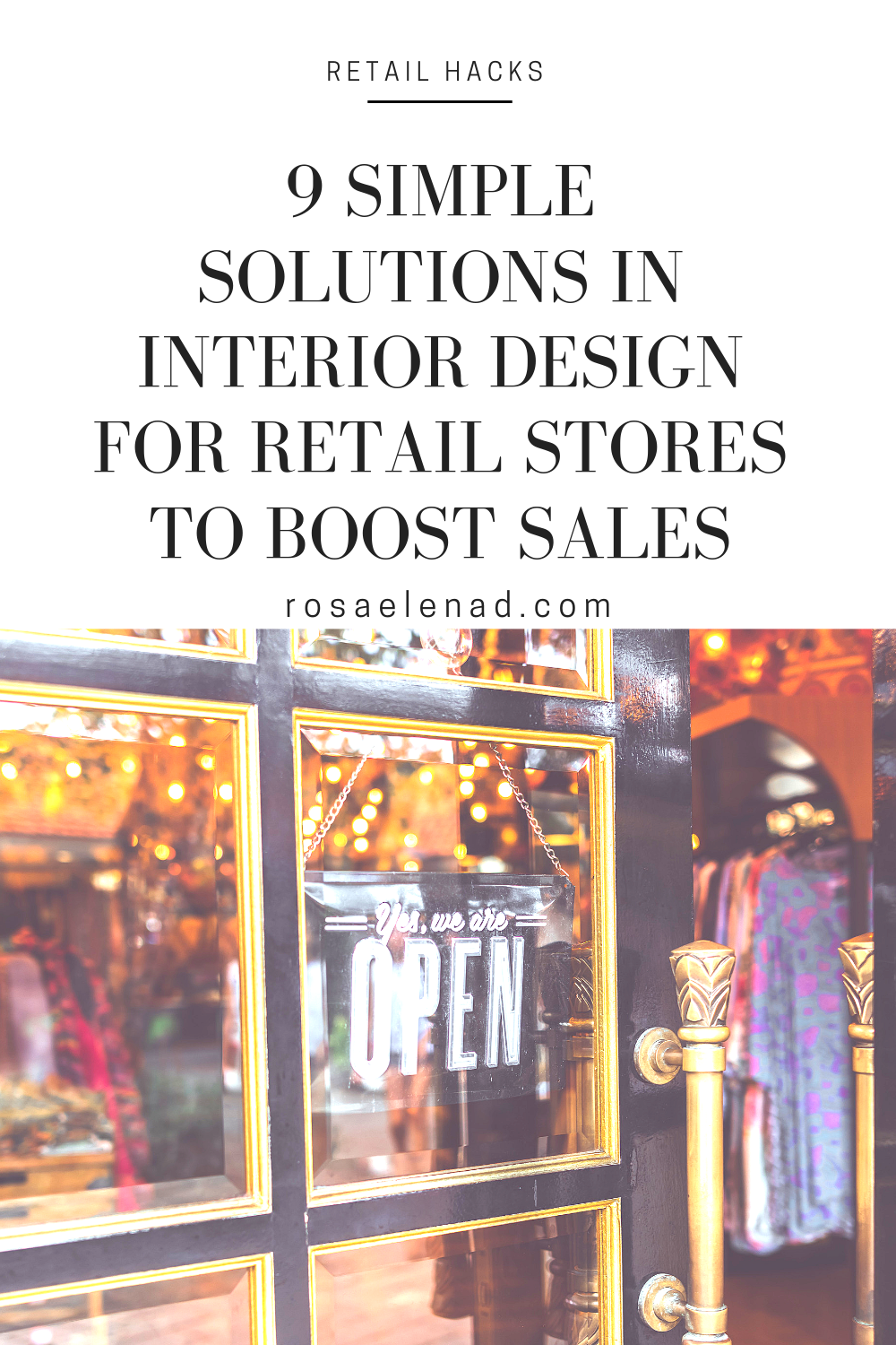 9 Simple Solutions In Interior Design For Retail Stores To Boost Sales Retail Store Interior Design Retail Store Interior Retail Store Design