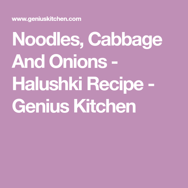 Photo of Noodles, Cabbage and Onions – Halushki Recipe  – Food.com