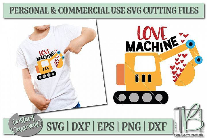 Download Love Machine SVG File, Excavator Boy's Valentine SVG File ...