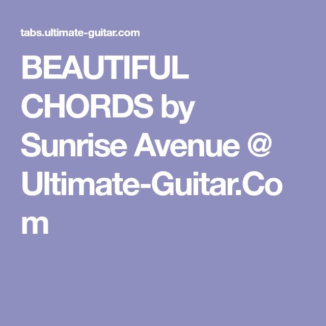 Beautiful Chords By Sunrise Avenue Ultimate Guitar Ukulele