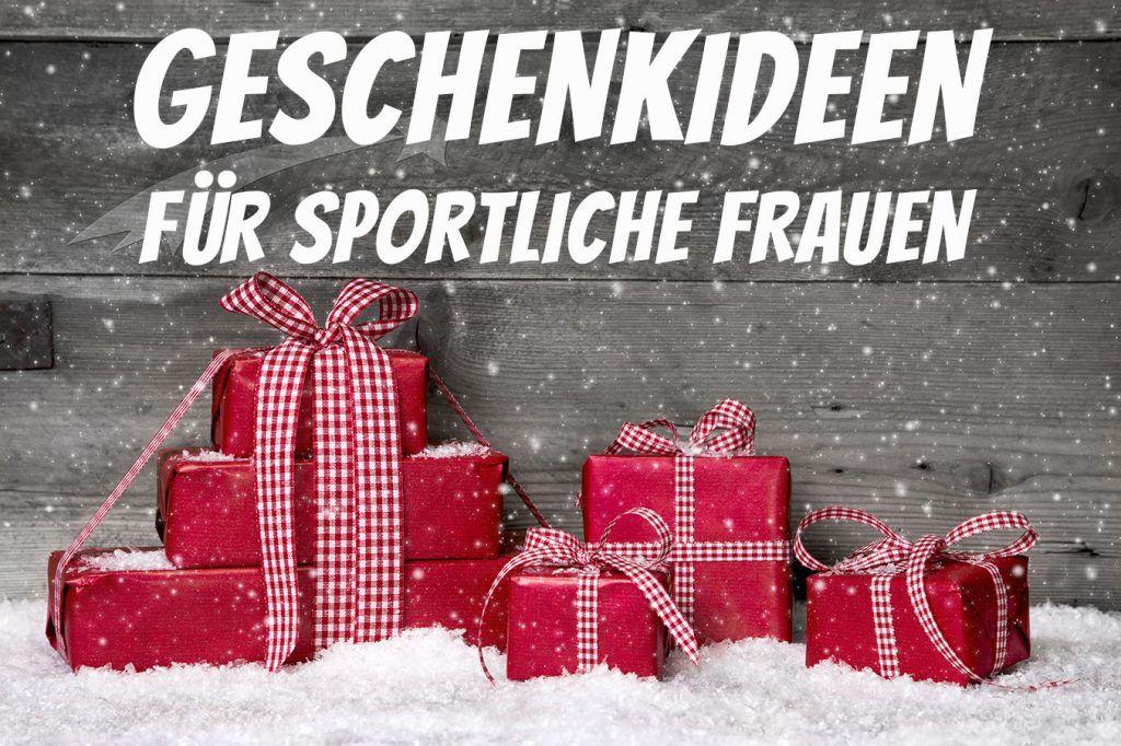 Geschenke für sportliche Frauen – Geschenkideen 2017 | sportliche ...