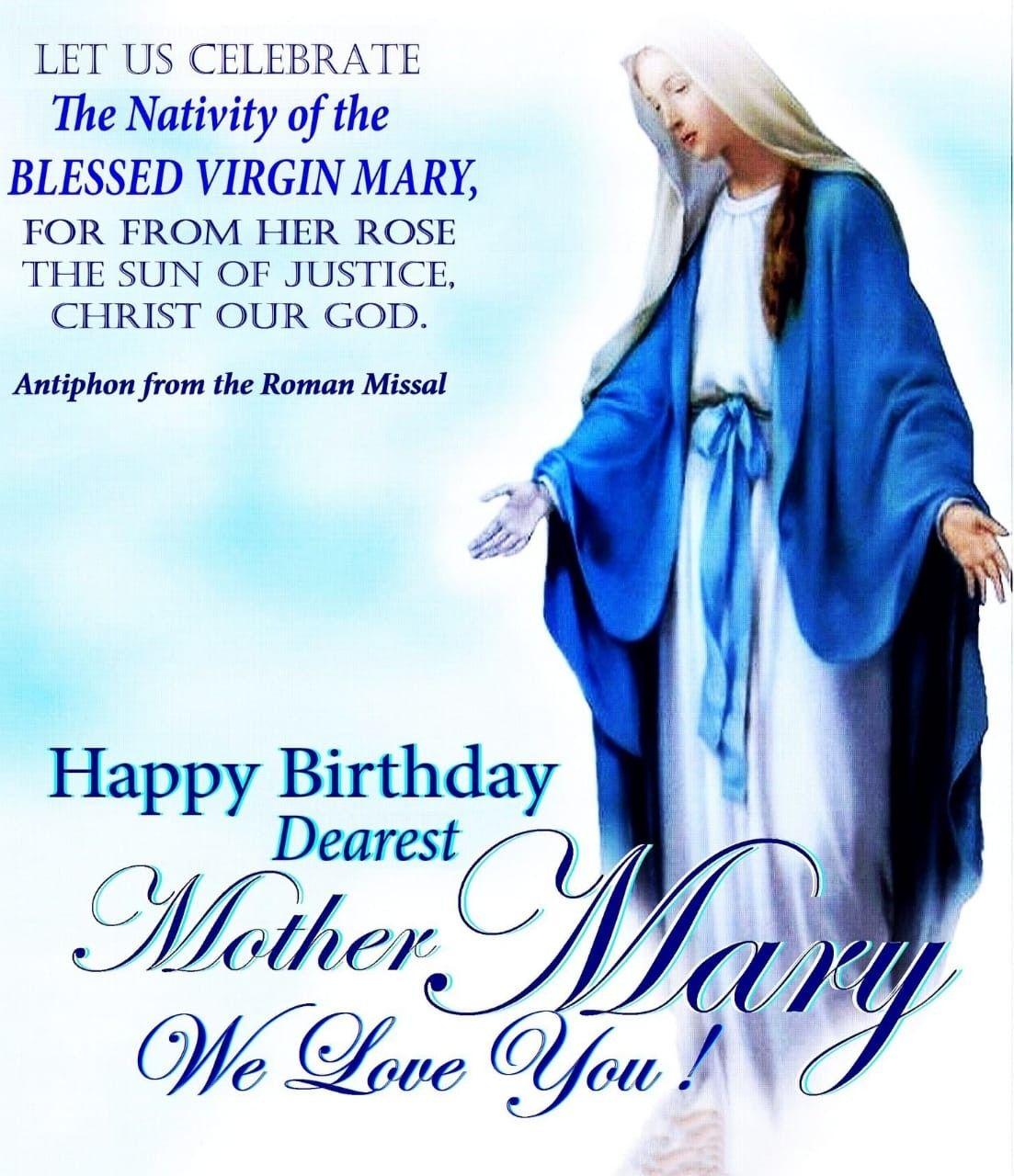 Nativity of the Blessed Virgin Mary September 8