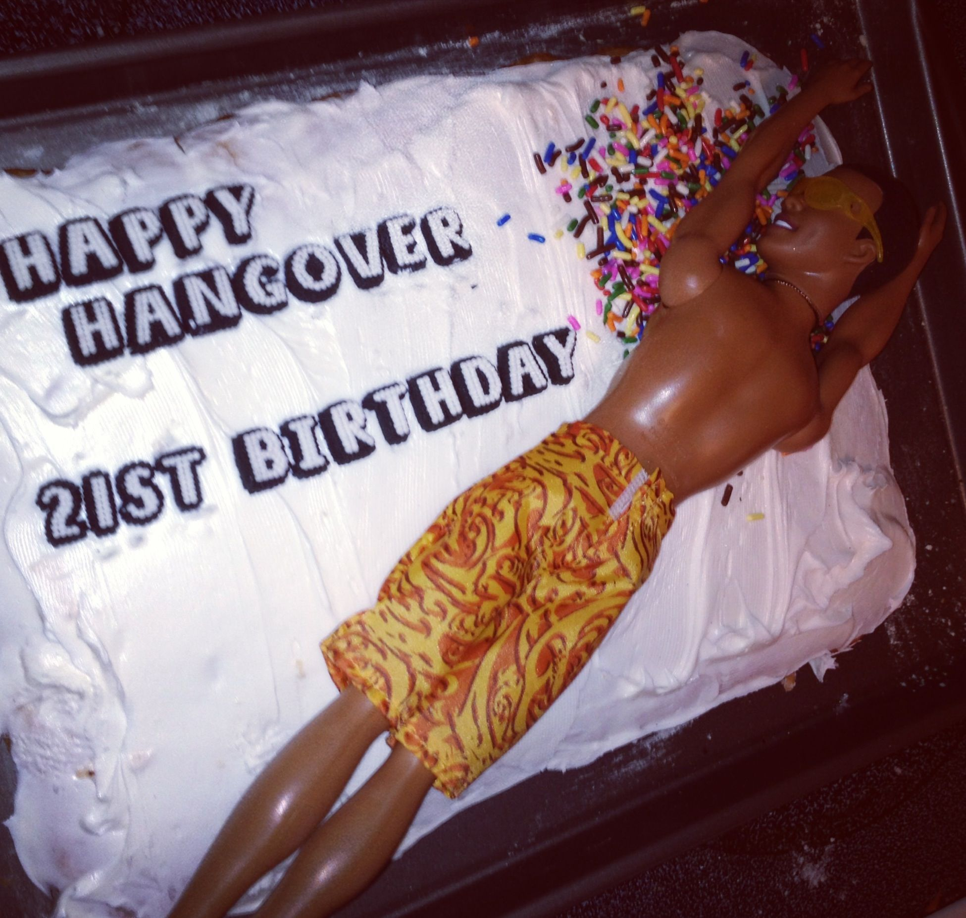 Birthday cake I made for my boyfriends 21st Laying in vomit using