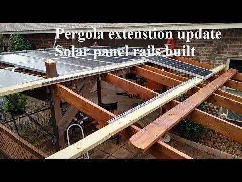 Backyard Solar Pergola Extension For Renogy Solar Panels (progress Update)