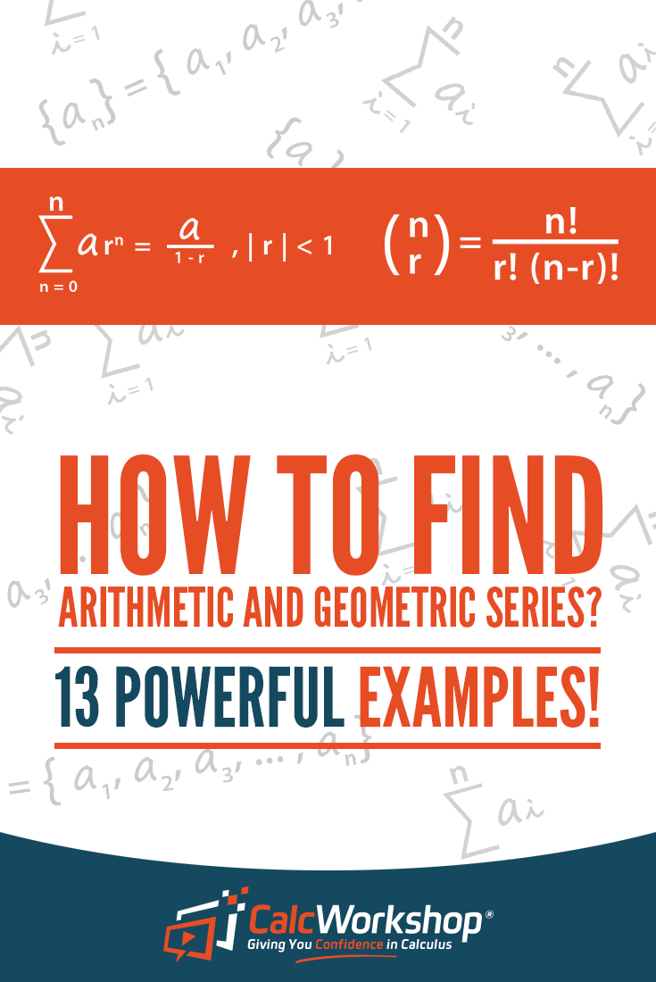 How To Find Arithmetic And Geometric Series 13 Surefire Examples Geometric Series Geometric Sequences Arithmetic [ 1100 x 735 Pixel ]