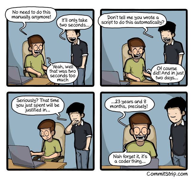 It's a coder thing.