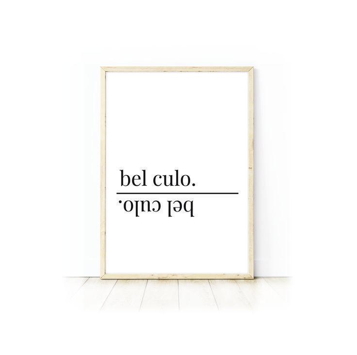 Bel Culo, Cute Bum, Italian Print, Bathroom Print, Digital Print, Minimal Prints, Typography Print