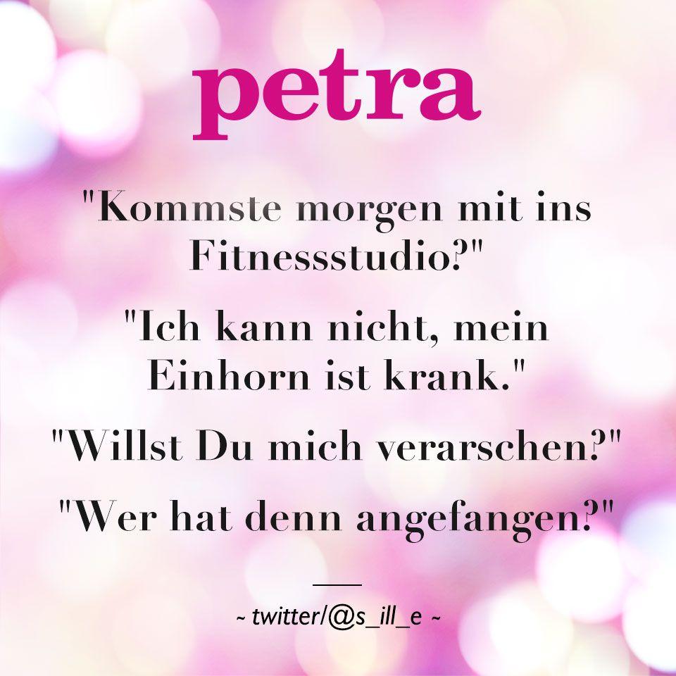 Sprüche Und Zitate Petra Quotes Quotes Jokes Und Funny