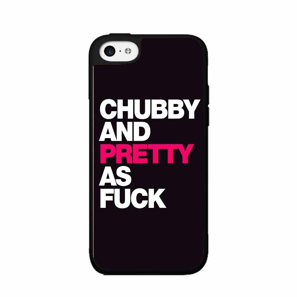 Amazon Com Chubby And Pretty As Fuck  Piece Dual Layer Phone Case Back Cover Iphone  S Cell Phones Accessories