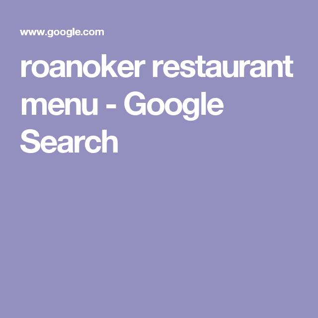 roanoker restaurant menu - Google Search