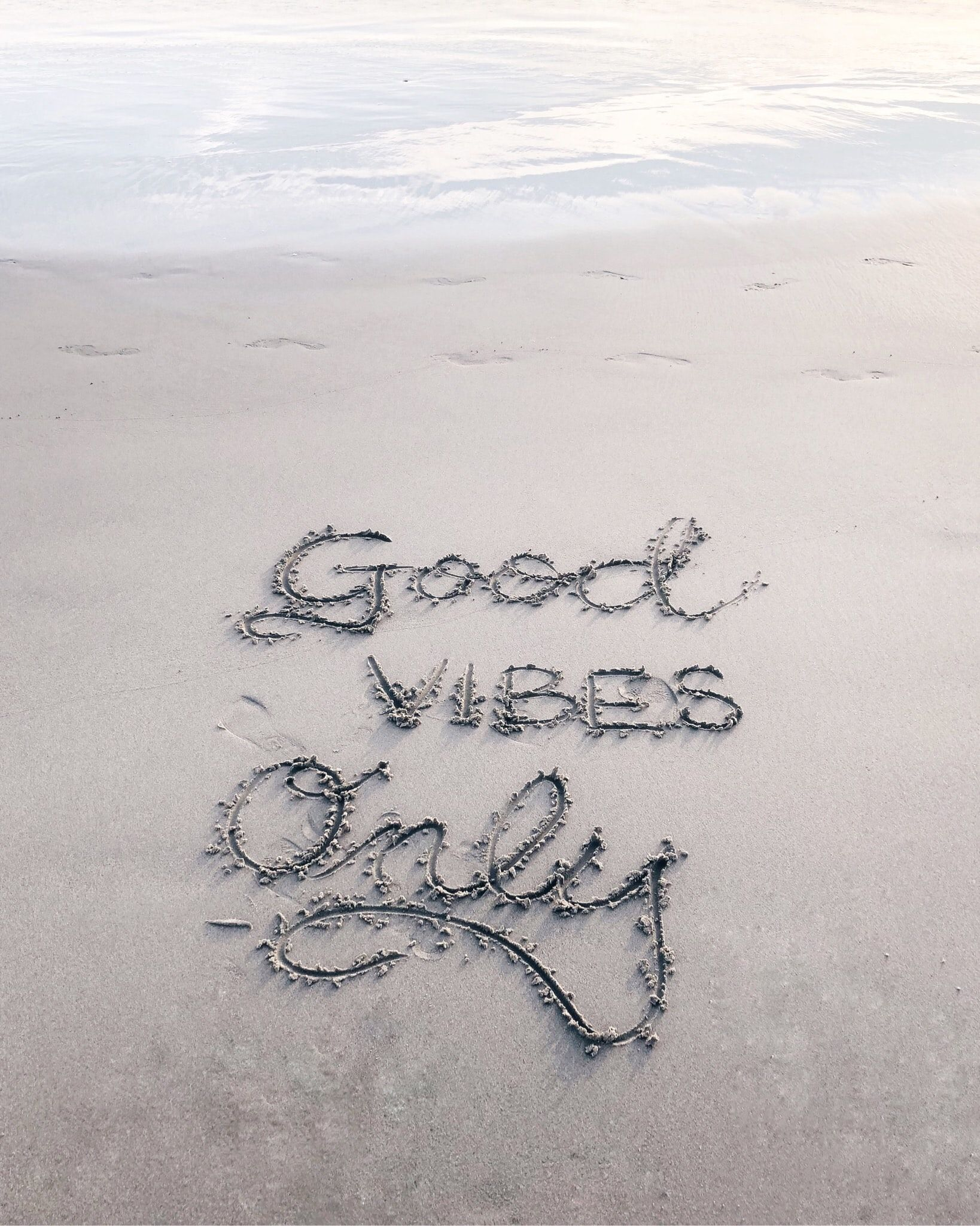 Quote Beach Summer Good Vibes Only Good Vibes Only Sand Text I Have Always Loved Calligrap Good Vibes Only Summer Vibes Friends Summer Vibes Adventure