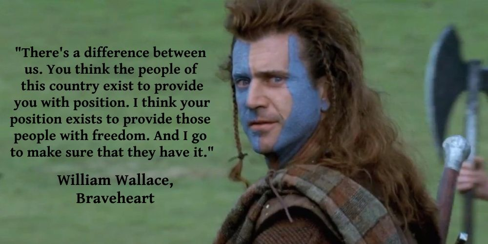 wallace quotes yahoo image search results quotes  braveheart essay some movies have big war scenes huge musical scores to reflect the big action one of these film is braveheart