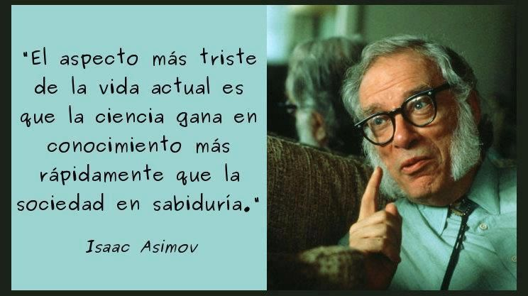 Isaac Asimov Isaac Asimov Frases Inspiradoras Y Pensamientos