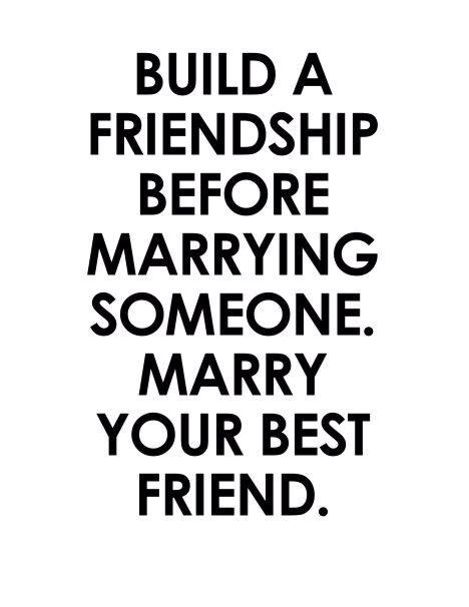 Build A Friendship Before Marrying Someone