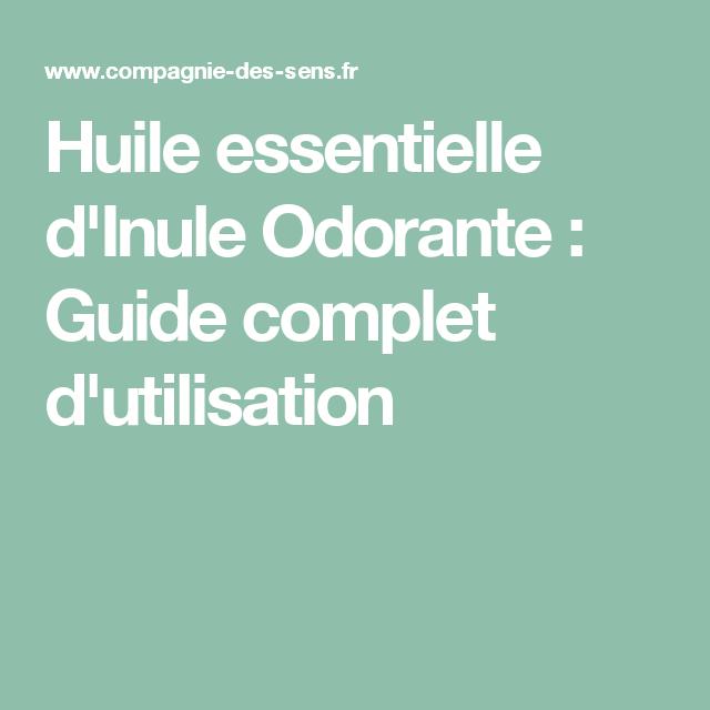 Huile essentielle d'Inule Odorante : Guide complet d'utilisation