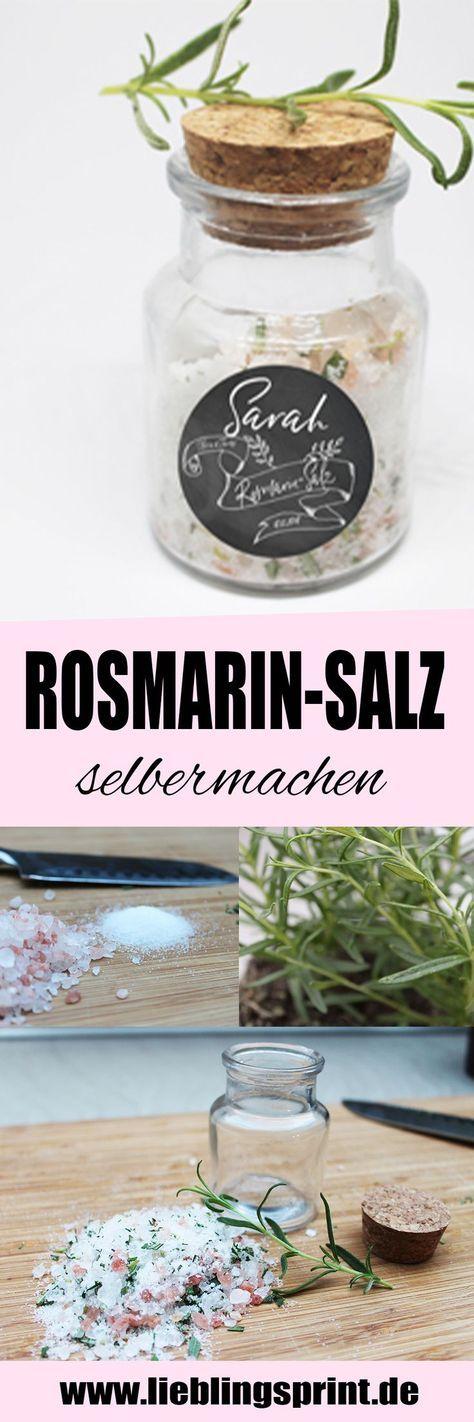 Gastgeschenk Rosmarin Salz selber machen mit personalisierten Aufklebern. Das DI…