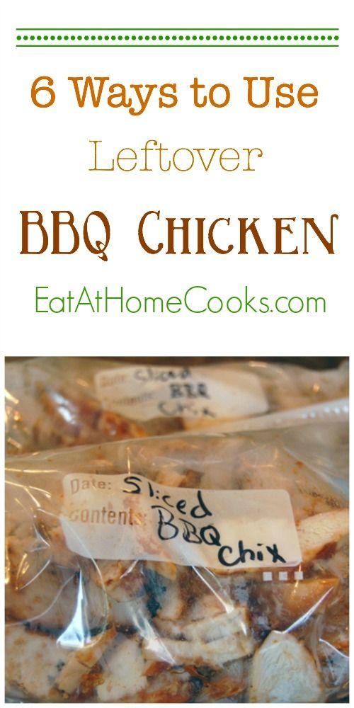6 Ways To Use Leftover Bbq Chicken Bbq Chicken Chicken Eating Chicken