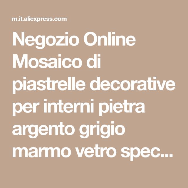 Negozio Online Mosaico di piastrelle decorative per interni pietra ...