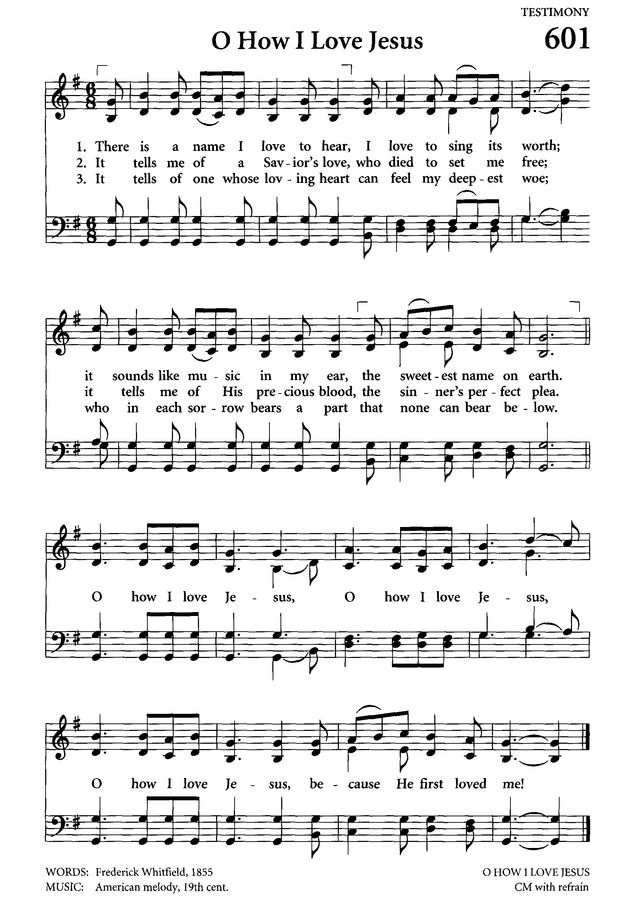 O How I Love Jesus Celebrating Grace Hymnal Page 567 Hymn