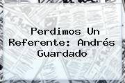 http://tecnoautos.com/wp-content/uploads/imagenes/tendencias/thumbs/perdimos-un-referente-andres-guardado.jpg Seleccion Mexicana. Perdimos un referente: Andrés Guardado, Enlaces, Imágenes, Videos y Tweets - http://tecnoautos.com/actualidad/seleccion-mexicana-perdimos-un-referente-andres-guardado/
