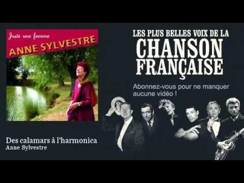 Anne Sylvestre - Des calamars à l'harmonica