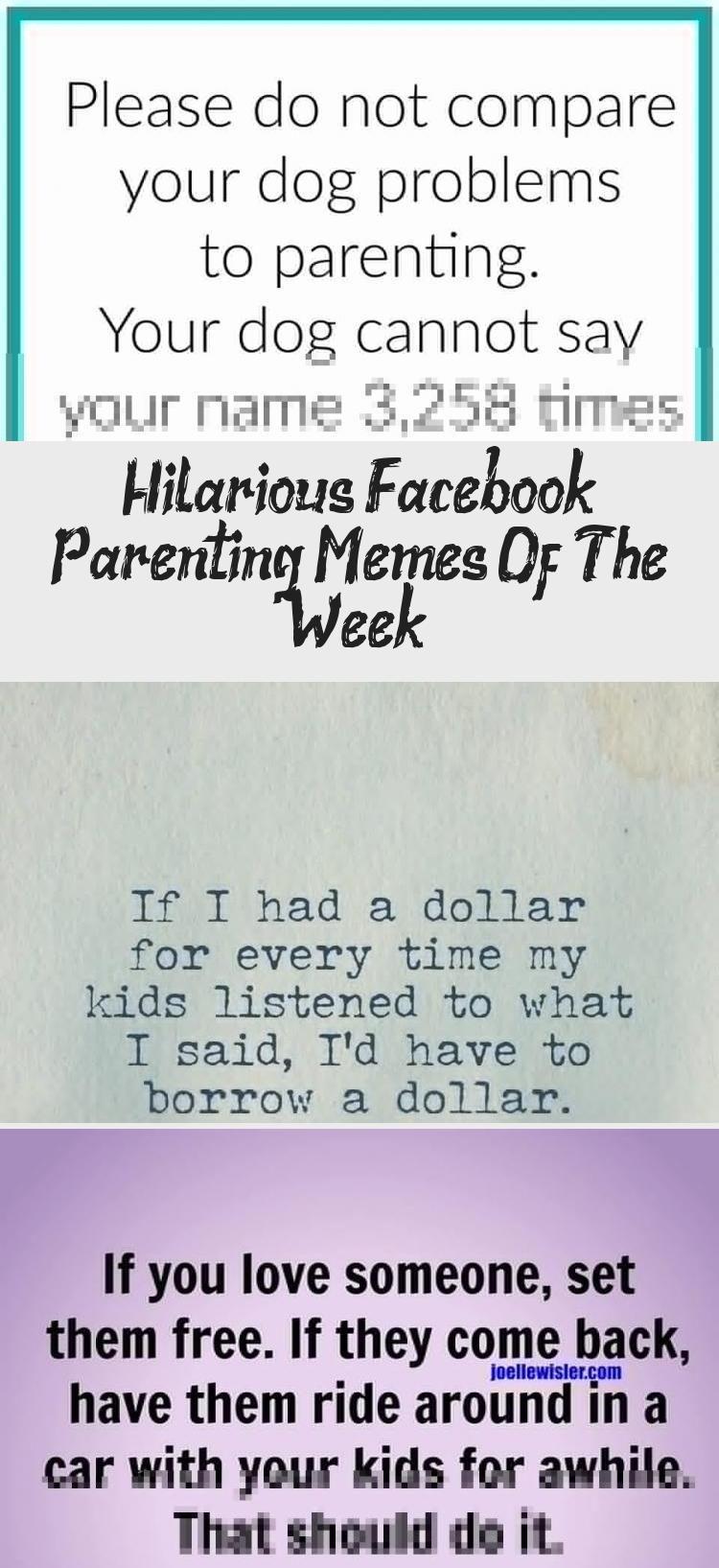 Hilarious Facebook Parenting Memes Of The Week Parenting Memes Mom Humor Funny Parenting Memes