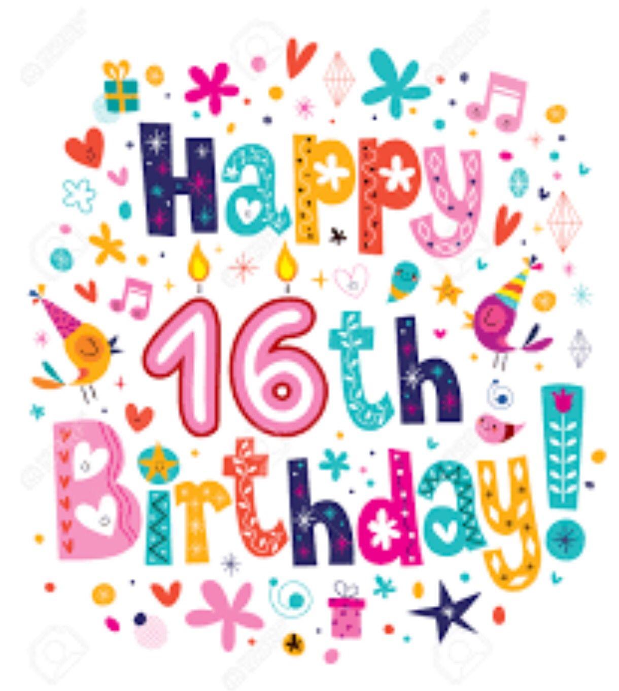 Happy 16th Birthday, 16th