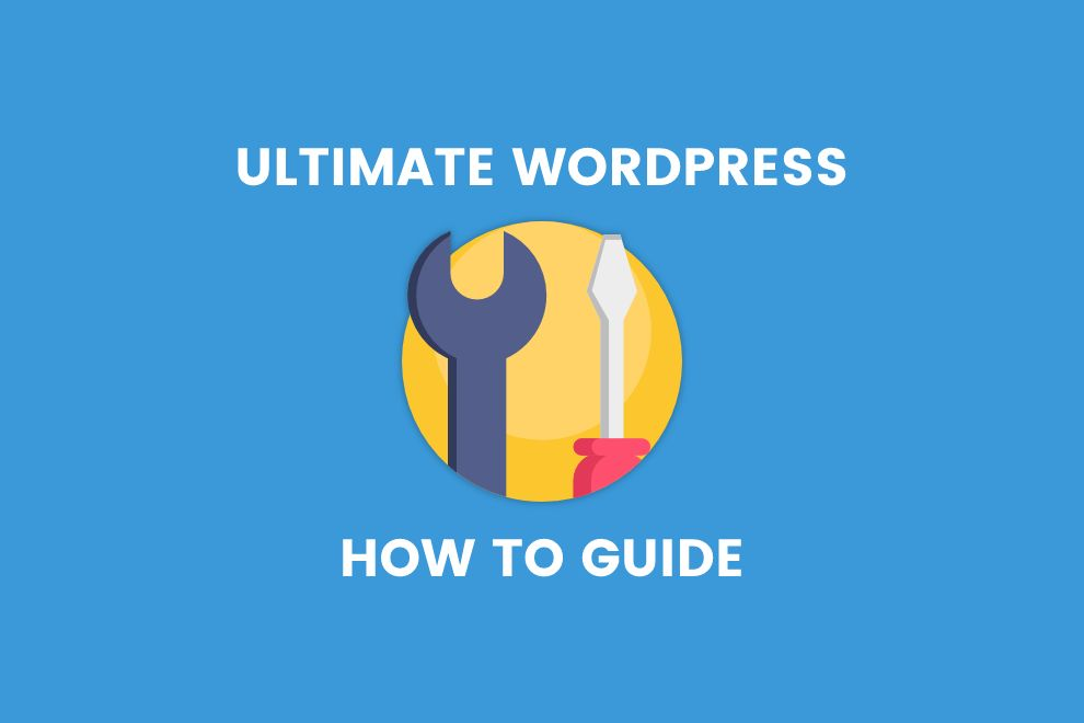 The Ultimate Wordpress  U0026quot How To U0026quot  Guide