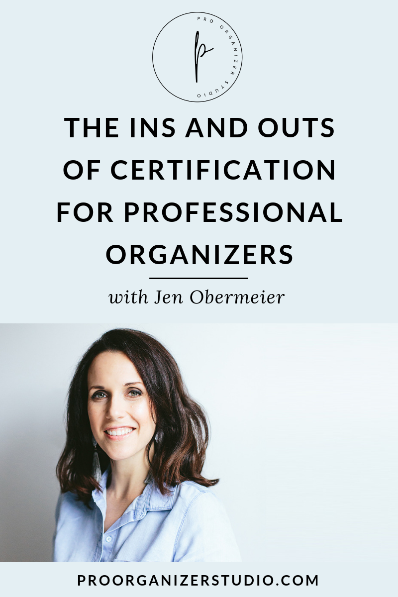 The Ins And Outs Of Certification For Professional Organizers Pro