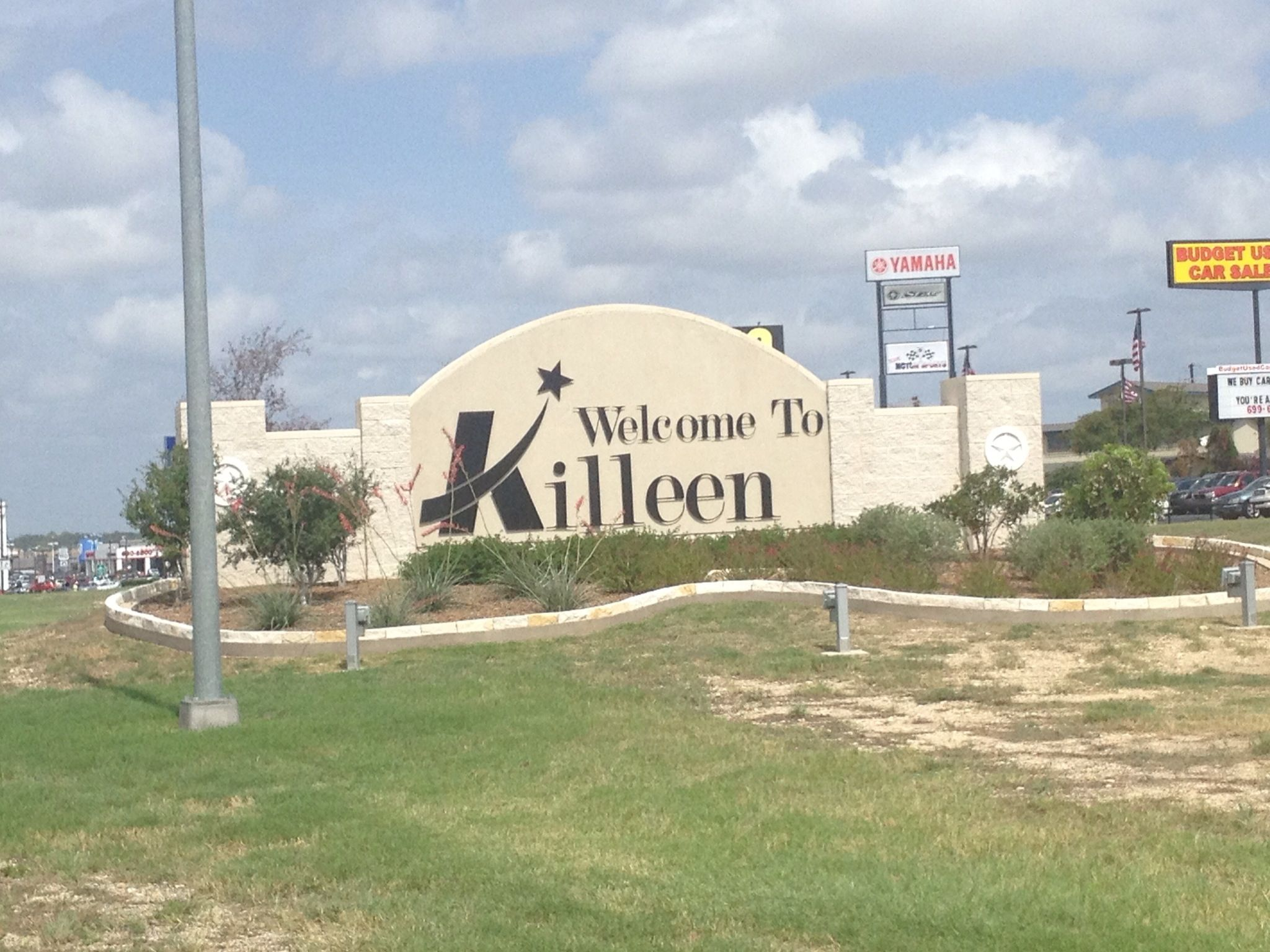 Killeen TX is actually a Great Place  It's gets a bad rap  I