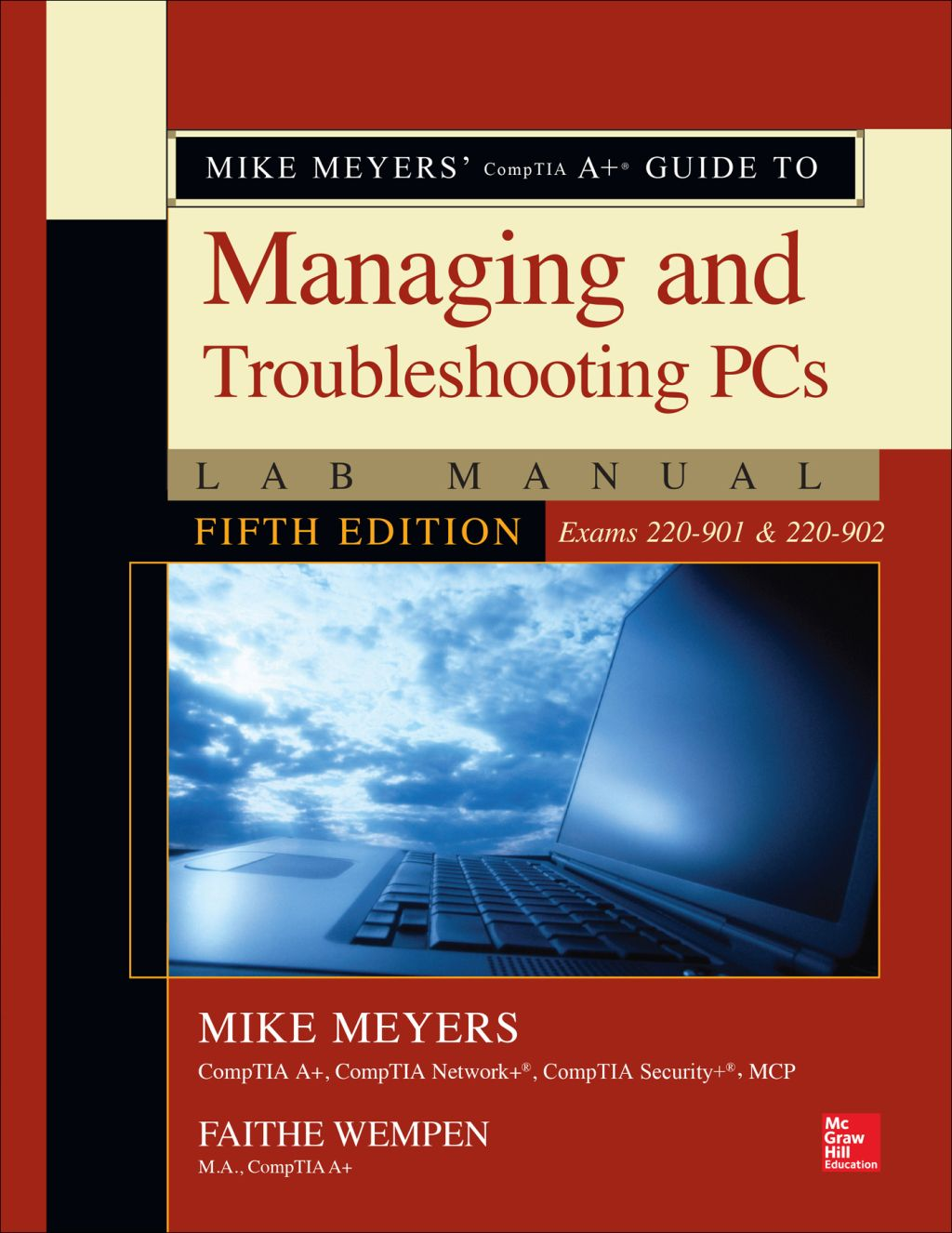 Mike Meyers' CompTIA A+ Guide to Managing and
