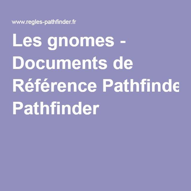 Les gnomes - Documents de Référence Pathfinder