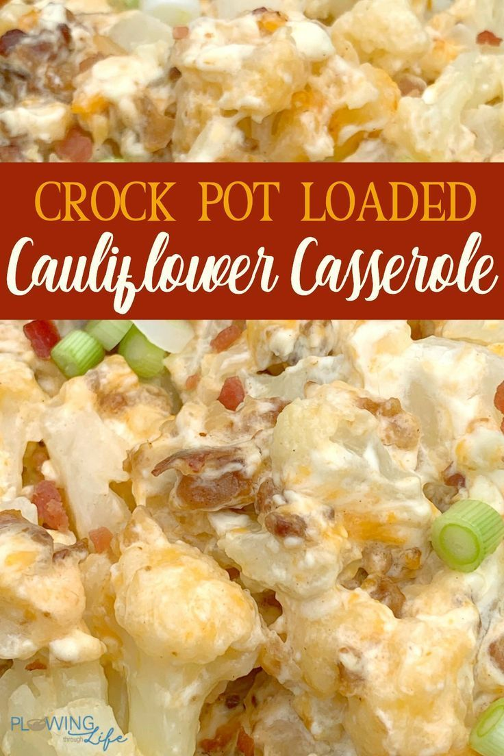 Loaded Cauliflower Casserole is so easy to makes a great vegetable for Thanksgiving and Christmas holiday meals!  As a bonus, it's low-carb and keto! Tossing frozen cauliflower in the crock pot and topping it with shredded cheese, cream cheese, bacon and green onions tastes SO good and makes a super easy side dish! #cauliflower #sidedish #crockpot #keto #lowcarb #easycrockpotmeals