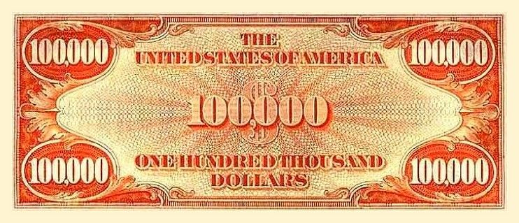 United States 1934 One Hundred Thousand Dollars Bill Cash