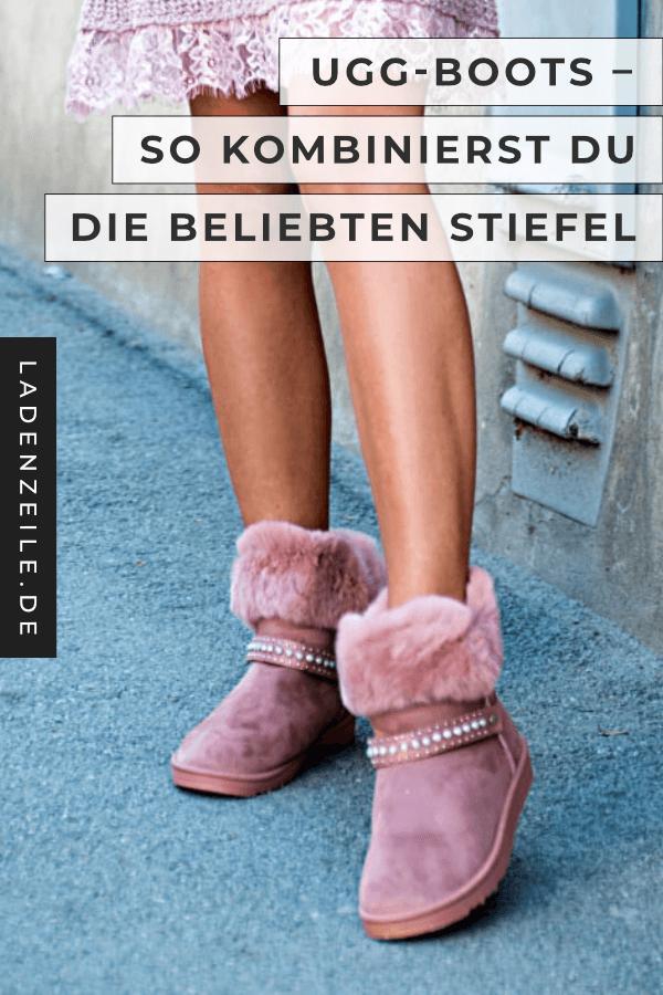Ugg Boots: So kombinierst du die Stiefel | LadenZeile