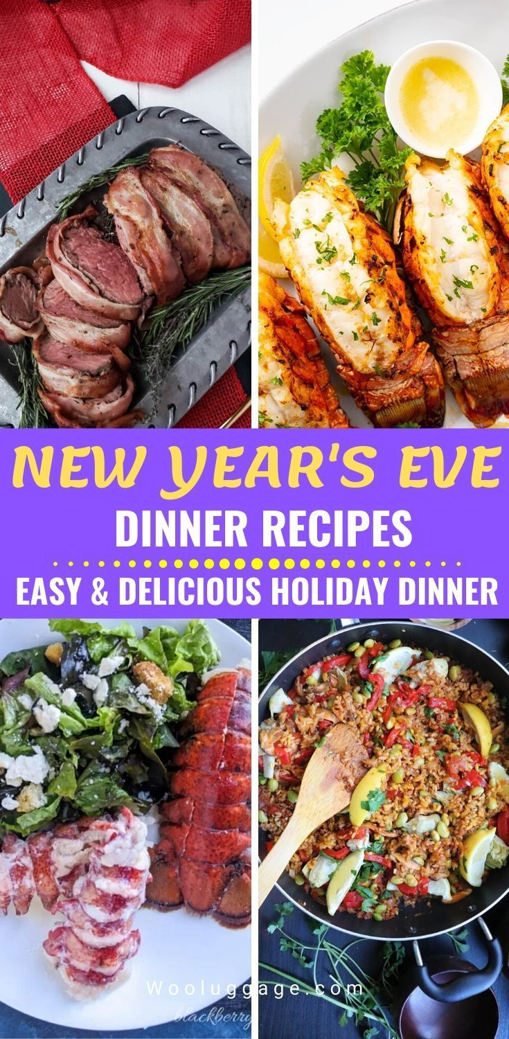 New Year's Eve Dinner Recipes The Best Holiday Dinner
