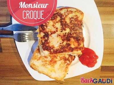 BackGaudi: Monsieur Croque