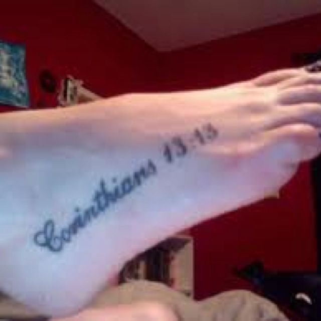 Bible Verse Tattoo. And Now These Three Remain: Faith