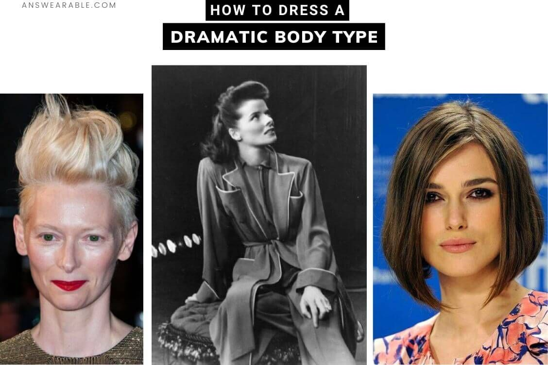 Here You Ll Learn How To Dress A Dramatic Body Type The Best Hairstyle Makeup Accessories And The Kibbe Styling Principles For Yo In 2020 Body Types Dramatic Body