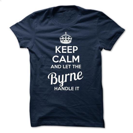 Byrne KEEP CALM Team - #sweater blanket #wool sweater. PURCHASE NOW => https://www.sunfrog.com/Valentines/Byrne-KEEP-CALM-Team-56408089-Guys.html?68278